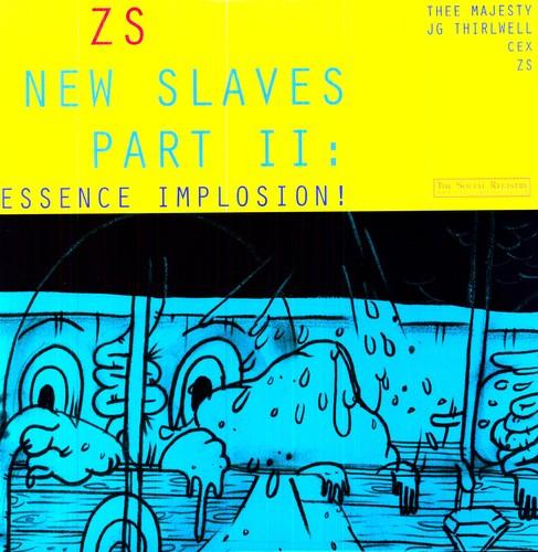 New Slaves II: Essence Implosion