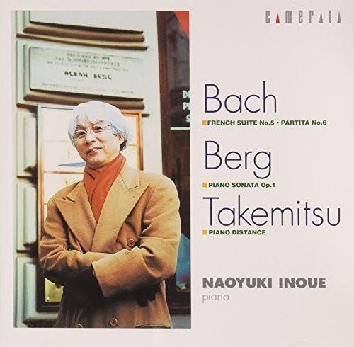 Naoyuki Inoue Plays Bach Berg & Takemitsu