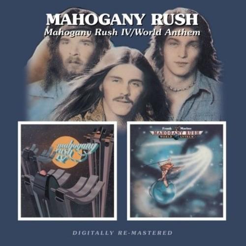 Mahogany Rush 4 /  World Anthems [Import]