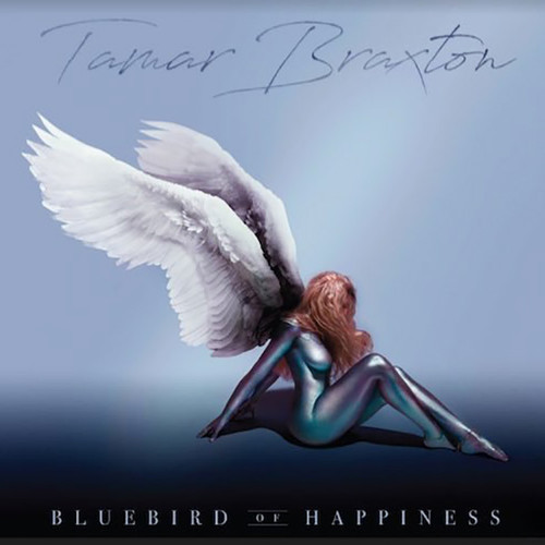 Tamar Braxton - Bluebird of Happiness