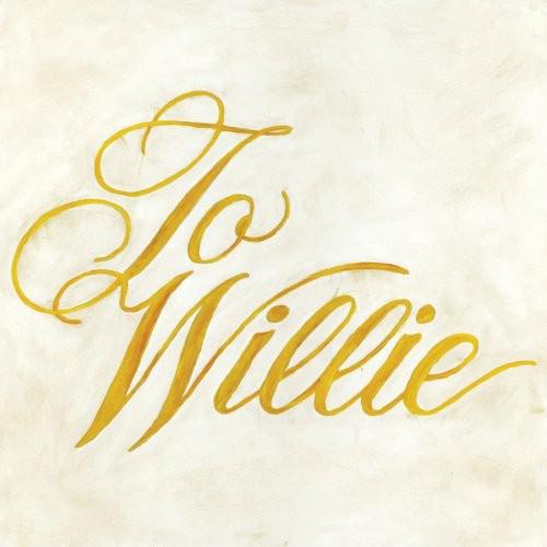 Phosphorescent - To Willie [Vinyl]