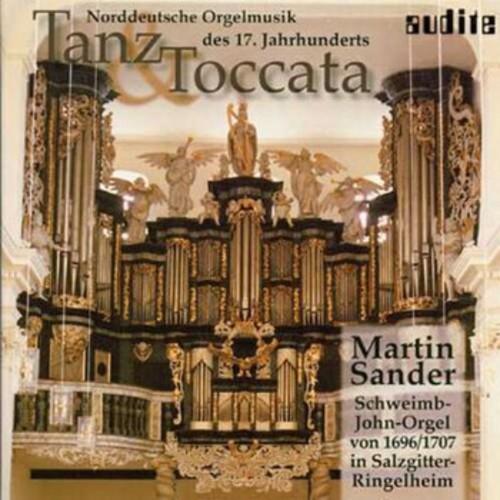Dance & Toccata North German Organ 17th Ctry /  Various