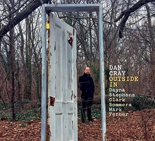Dan Cray - Outside In