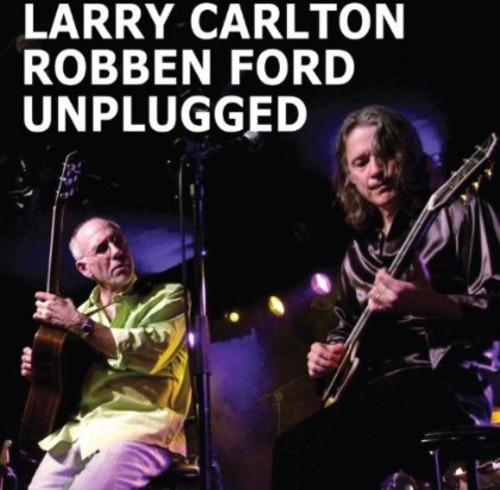 Larry Carlton - Unplugged