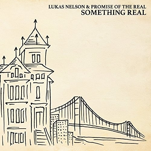 Lukas Nelson & Promise Of The Real - Something Real [Vinyl]