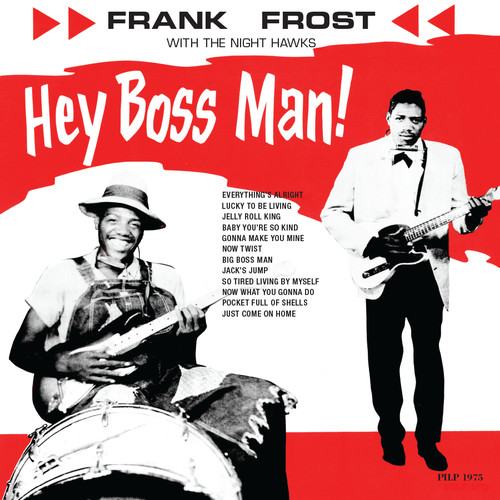Frank Frost - Hey Boss Man! [LP]