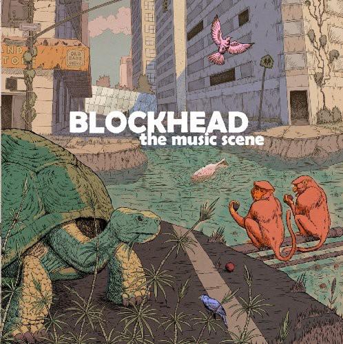 Blockhead - Music Scene