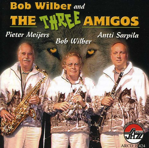 Bob Wilber and The Three Amigos