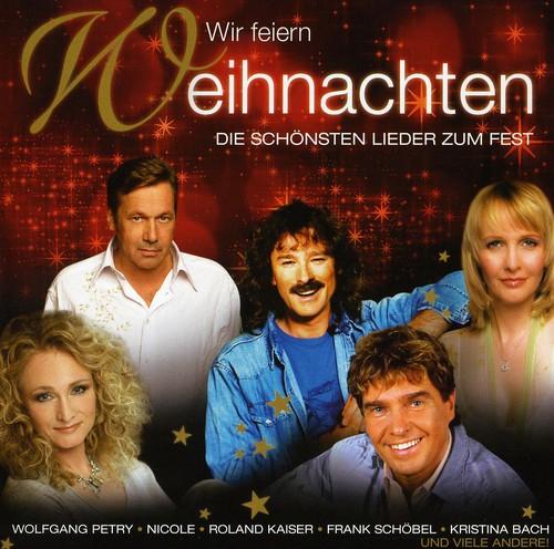 Wir Feiern Weihnachten / Various - Wir Feiern Weihnachten / Various