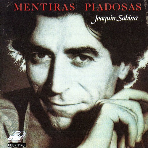 Joaquin Sabina - Mentiras Piadosas [Import]