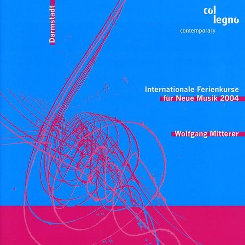Internationale Ferienkurse Fur Neue Musik 2004
