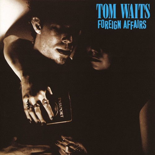 Tom Waits - Foreign Affairs [Indie Exclusive Limited Edition Remastered Gray LP]