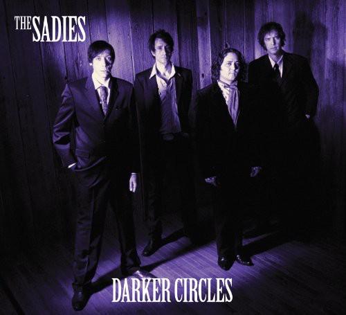 Sadies - Darker Circles