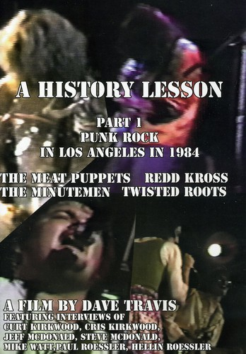 A History Lesson: Part 1: Punk Rock in Los Angeles in 1984