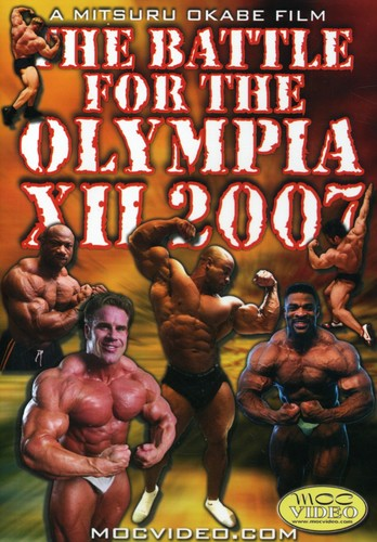 Battle for the Olympia Xii: 2007 Bodybuilding Spec