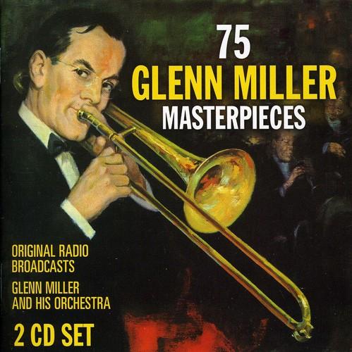 75 Glenn Miller Masterpieces