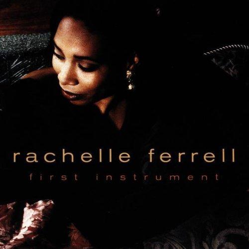Rachelle Ferrell - First Instrument [Import]