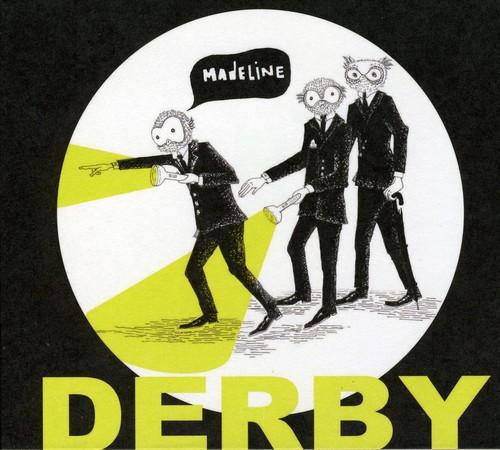 Derby - Madeline Ep