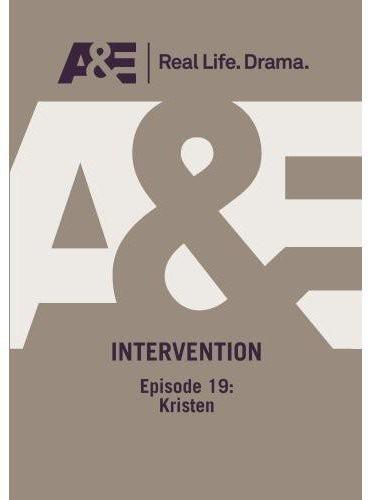 Intervention - Kristen Episode #19