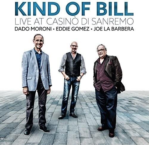 Kind Of Bill: Live At Casino Di Sanremo
