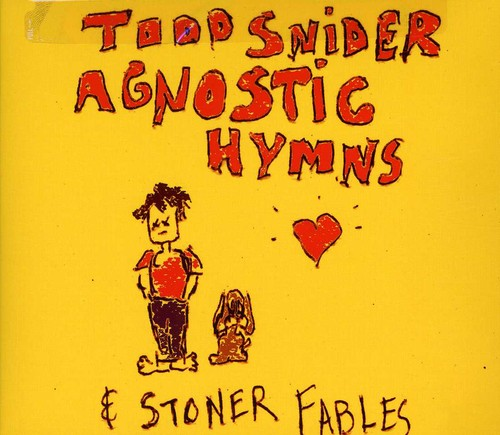 Agnostic Hymns and Stoner Fables