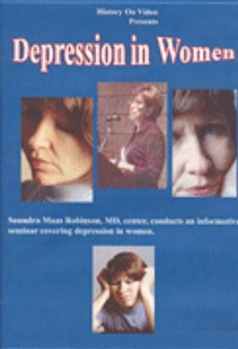 Depression in Women With Saundra Maas Robinson MD