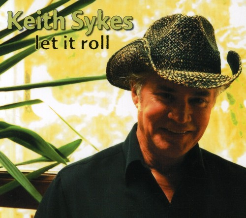 Keith Sykes - Let It Roll *