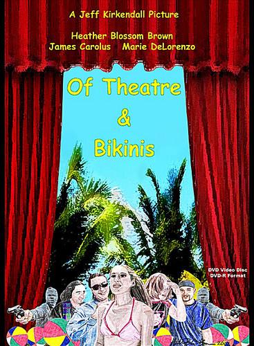 Of Theatre & Bikinis