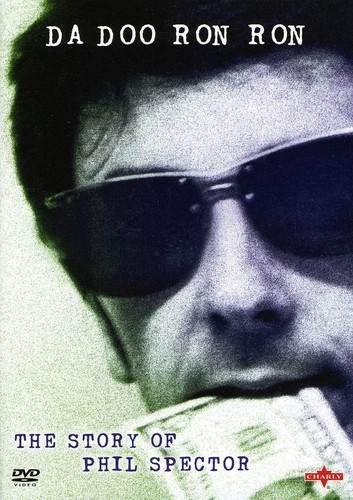 Da Doo Run Run: Story of Phil Spector