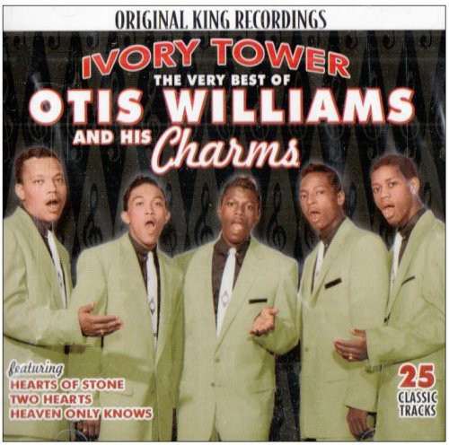 Very Best of Otis Williams & Charms: Ivory Tower