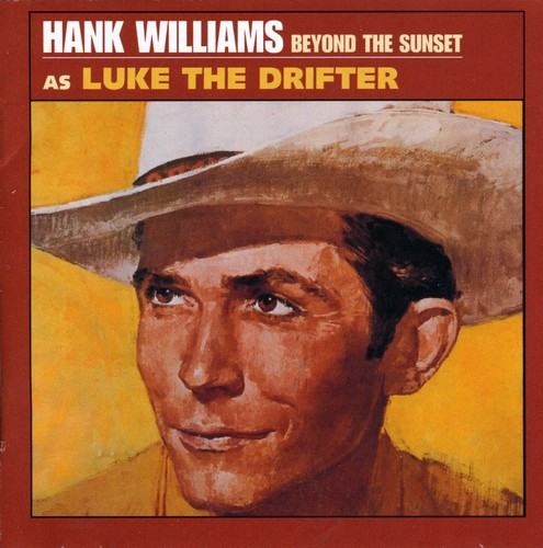 Hank Williams - Beyond The Sunset