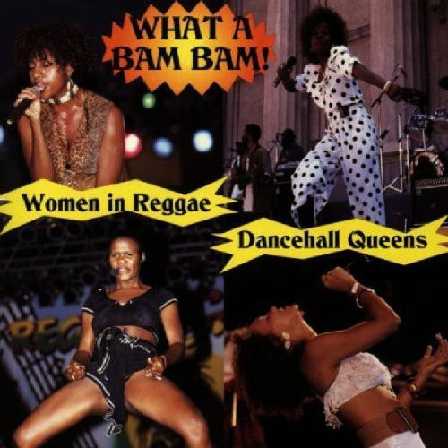 Clifford Hayes - What a Bam Bam: Women in Reggae / Various