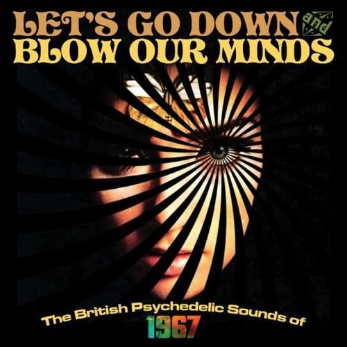 Let's Go Down & Blow Our Minds /  Various [Import]