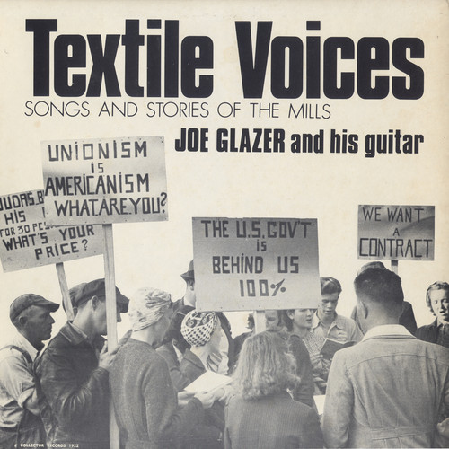 Textile Voices: Songs and Stories of the Mills