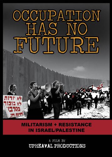 Occupation Has No Future