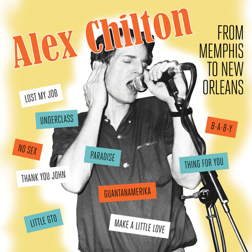 Alex Chilton - From Memphis To New Orleans [LP]