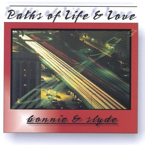 Paths of Life & Love