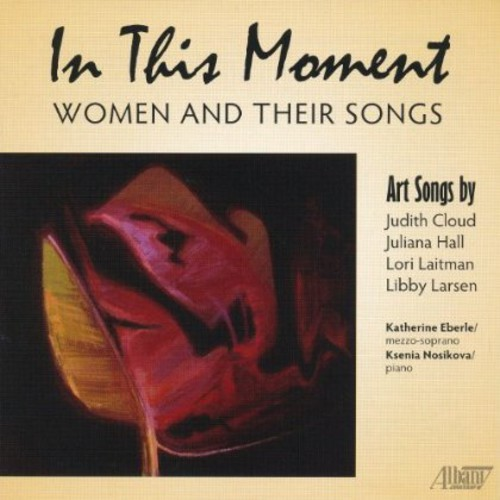In This Moment: Women & Their Songs