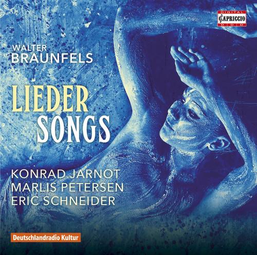 Braunfels: Lieder Songs