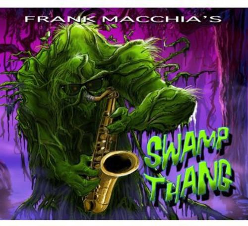 Frank Macchia's Swamp Thang
