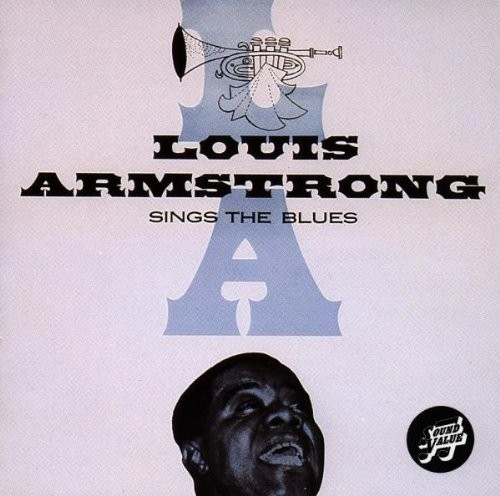 Louis Armstrong - Sings The Blues (Uk)