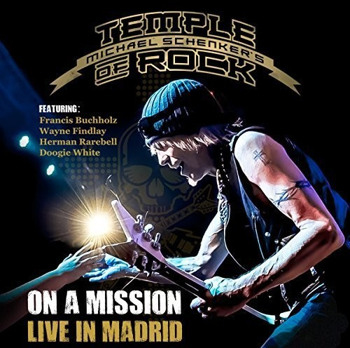 Michael Schenker - On A Mission: Live In Madrid
