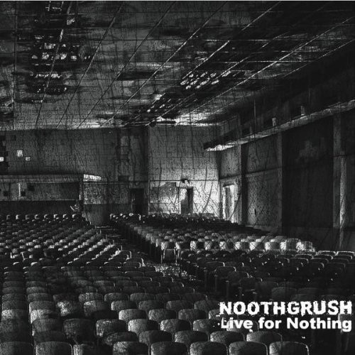 Noothgrush - Live For Nothing [Deluxe] [180 Gram]