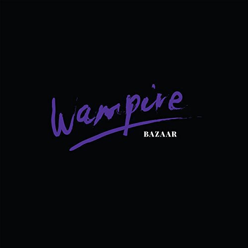 Wampire - Bazaar [Vinyl]
