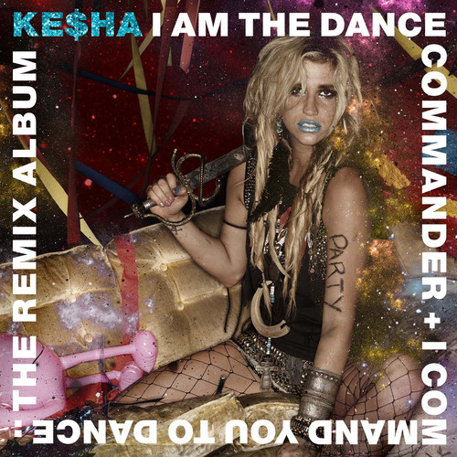 Kesha - I Am The Dance Commander + I Command You To Dance