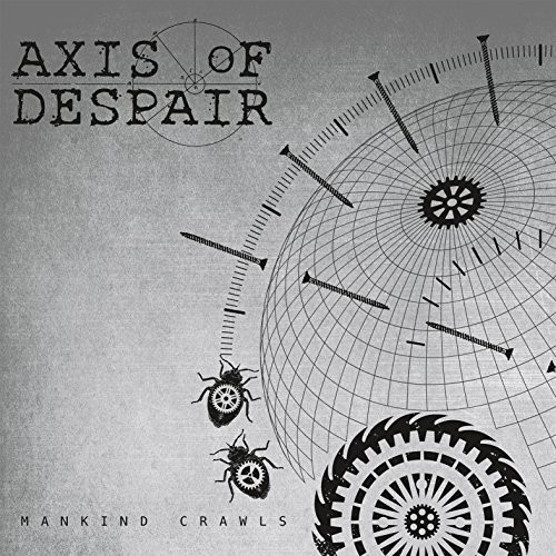 Axis Of Despair - Mankind Crawls [Vinyl Single]