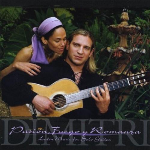 Pasion Fuego y Romanza: Latin Music for Solo Guita