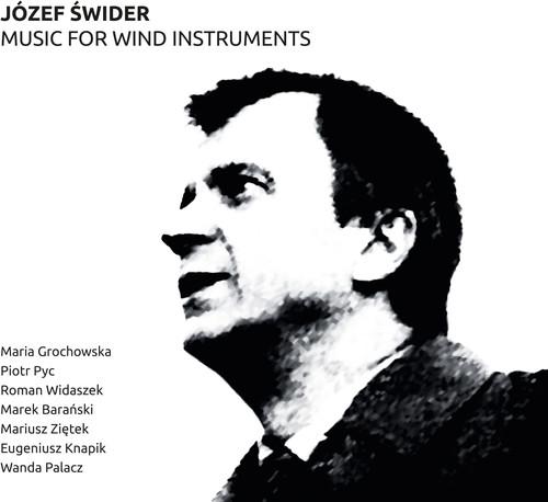 Jozef Swider: Music for Wind Instruments
