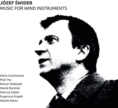 Jozef Swider: Music for Wind Instruments