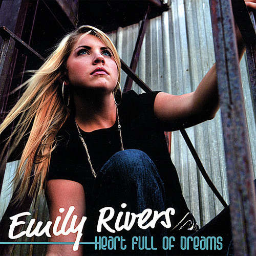 Rivers, Emily : Heart Full of Dreams